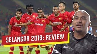 Selangor 2019: Review