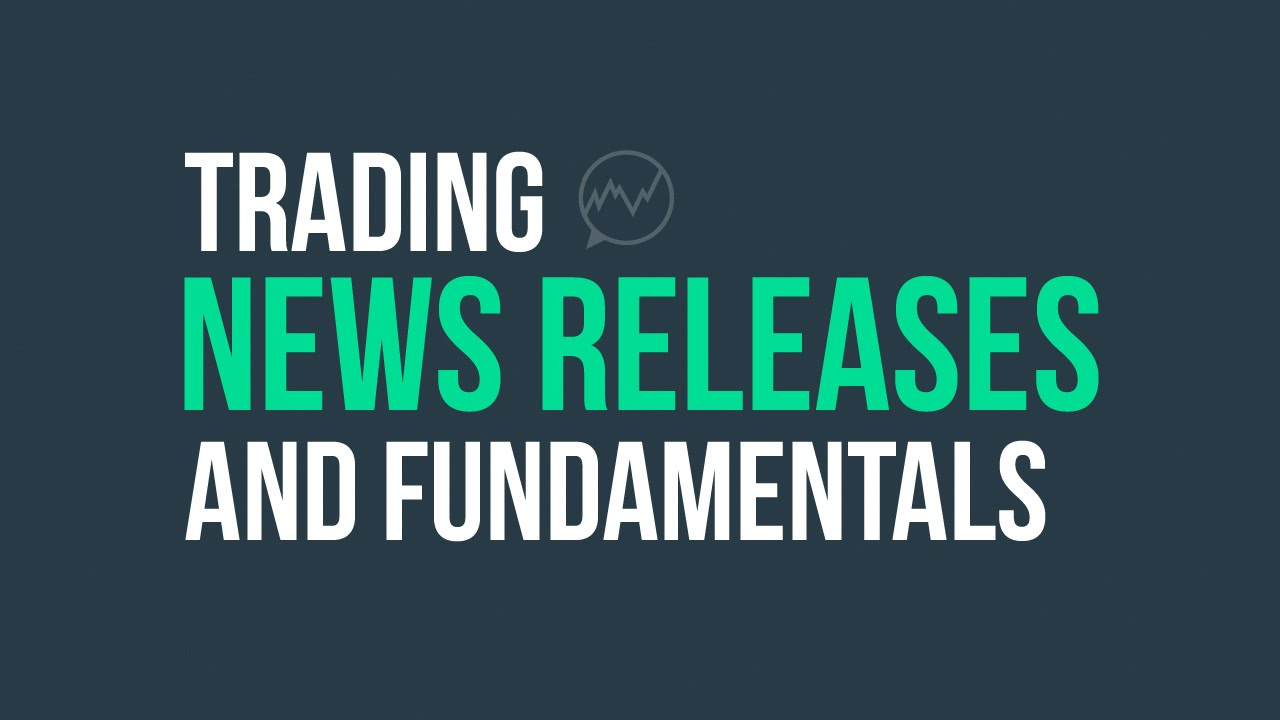 Trading News Releases And Fundamentals W Biotech Day Trader John Welsh