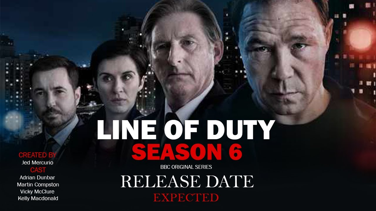 Download Line Of Duty Season 6 Release Date , When will it happen?