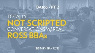 Michigan Ross BBA Students Discuss What Surprised Them During BA100