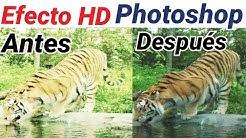 Como hacer una foto HD con photoshop, Efecto HDR,Foto Full HD,Efectos photoshop ,retoque fotografico