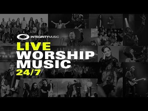 Live Worship Music 24/7  Integrity Music