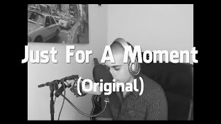 SemMusic - Just For A Moment (Original)