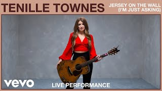 Gambar cover Tenille Townes - Jersey on the Wall (I'm Just Asking) Live Performance | Vevo