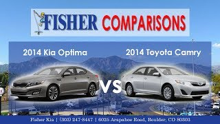 2014 Kia Optima vs. 2014 Toyota Camry | Vehicle Comparison | Fisher Kia in Boulder, CO