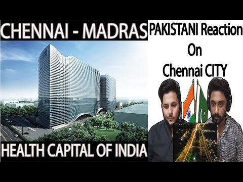 Pakistani Reacts On Chennai - Health Capital of India - AA Reactions