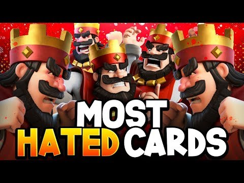 Top 10 Most HATED Cards in Clash Royale! (2020) 🤬