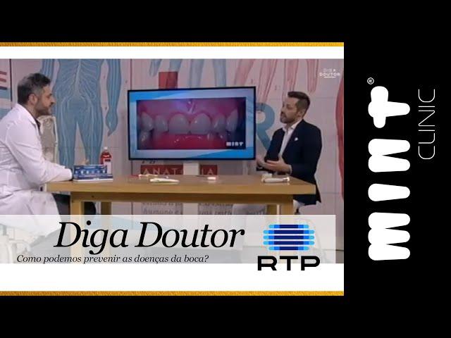 Como podemos prevenir as doenças da boca? Diga Doutor, RTP