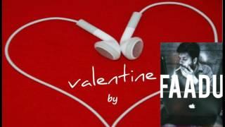 VALENTINE by FAADU (Cover of Work by Rihanna)