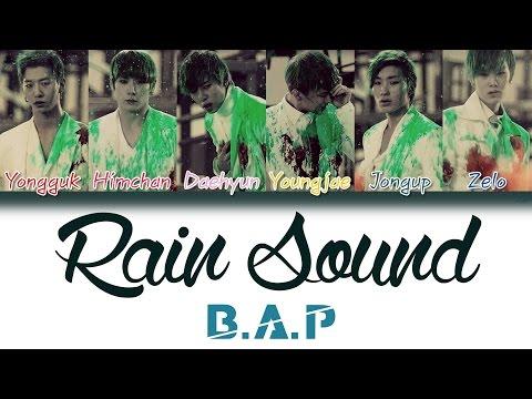 B.A.P (비에이피) - Rain Sound (빗소리)   Han/Rom/Eng   Color Coded Lyrics  