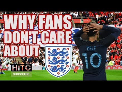 Why Fans Don't Care About The England Team