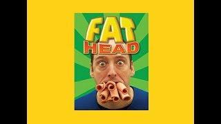 Fat Head (en français)