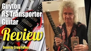 Guyton RS Transporter Guitar Review as used by Brian May - Demo by Craig Farley Of Forever Queen