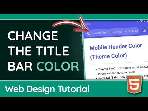 Setting The Mobile Theme Color (Title Bar Color) - Web Design Tutorial