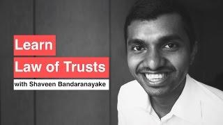 Learn Trust Law!