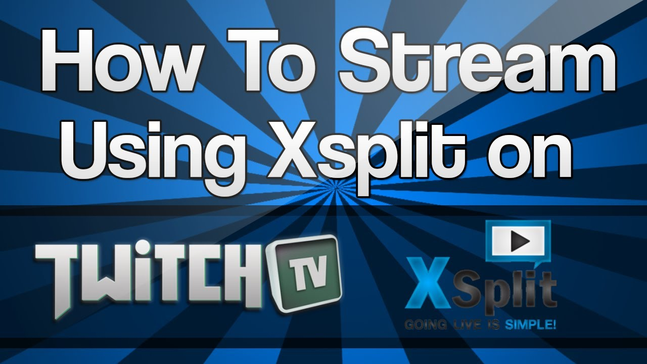"How To Stream To Twitch: ""How To Live Stream On Twitch.tv"" ""Live Stream Setup"