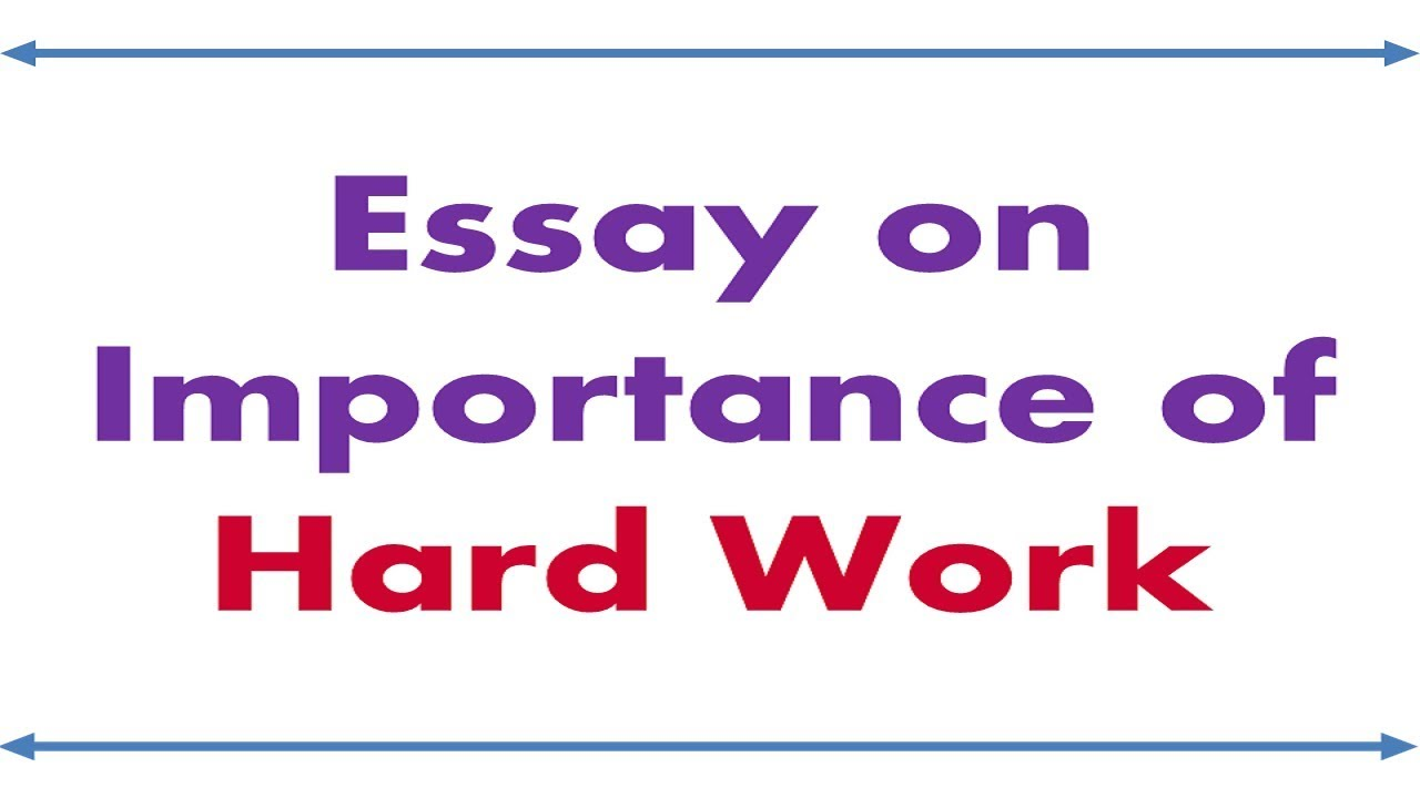 Essay hard work