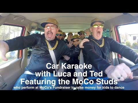 Car Karaoke with Luca and Ted and the MoCo Studs 2017
