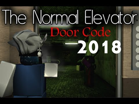 Roblox Code The Normal Elevator Code 2018 Working Youtube