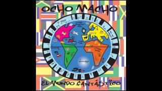 Ocho Macho - Viva Cuba