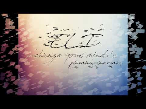 ELI- change your mind (plusminuseins remix)