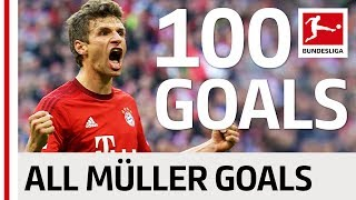 Thomas Müller - First 100 Goals in the Bundesliga