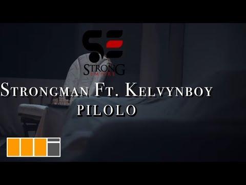 strongman---pilolo-ft.-kelvynboy-(official-video)