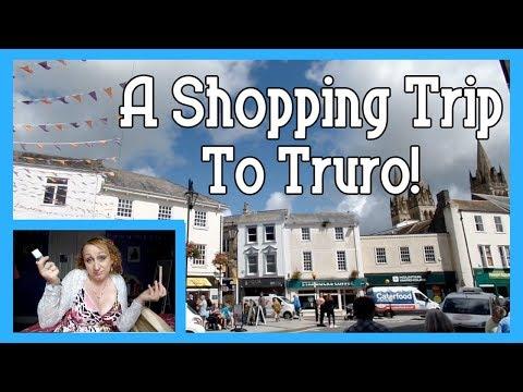 A Shopping Trip To Truro!