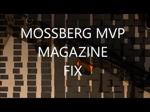 MOSSBERG MVP MAG FIX