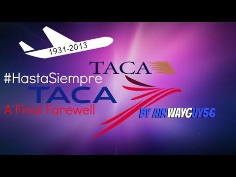 A Final Farewell: TACA Airlines (1931-2013)