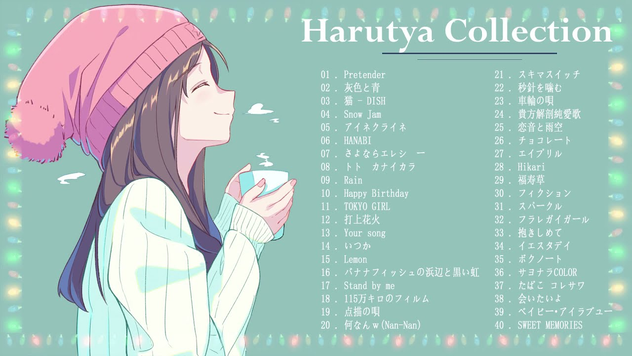 🍃Harutya 春茶🍃 Collection 2020  - Best Cover Of Harutya 春茶 - Harutya 春茶 Best Song Of All Time 🍃🌿 ▶3:05:29