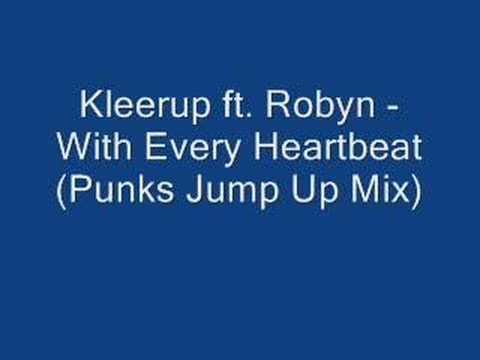 Kleerup ft Ron  With Every Heartbeat Punks Jump Up Mix