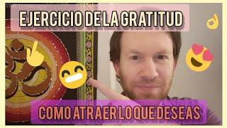 Ejercicio De Gratitud: Para Atraer Lo Que Deseas | Algo Alternativo