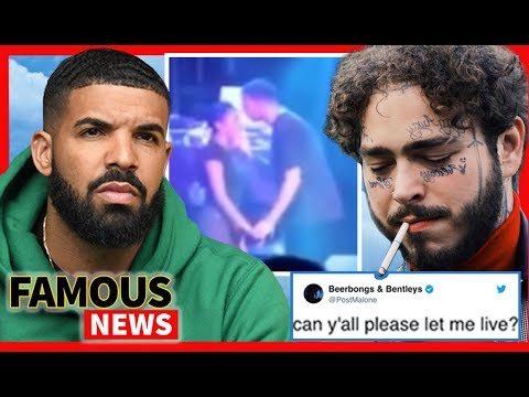 Drake & a 17 Year Old Fan Video Goes Viral, Post Malone Begs Fans To Let Him Live | Famous News