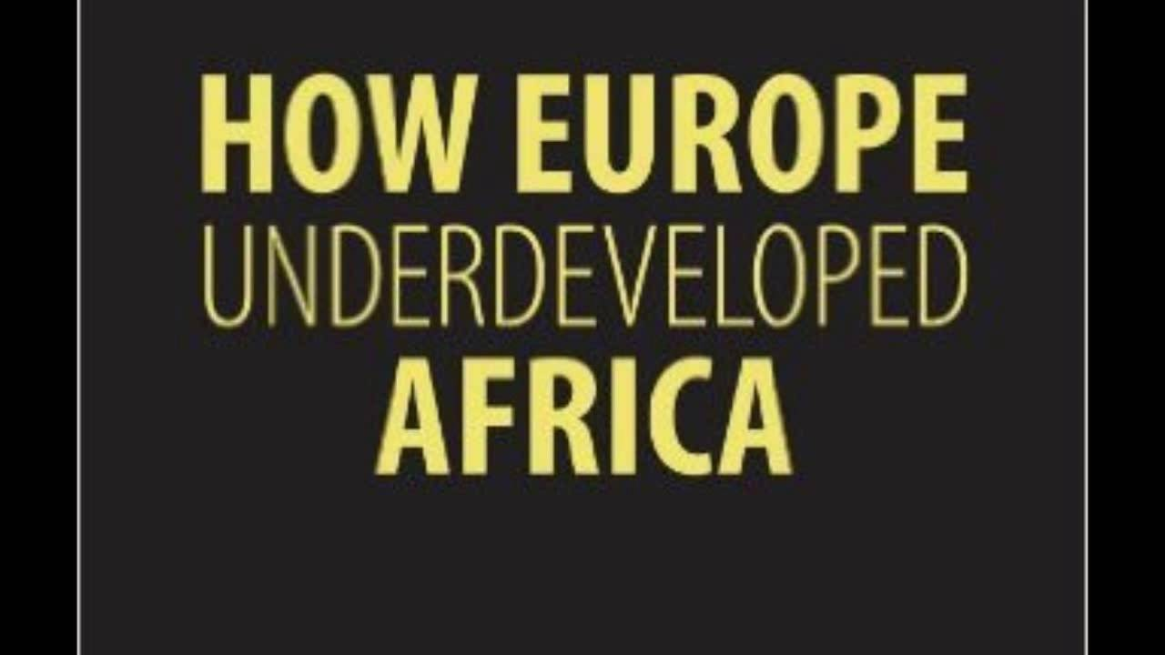 how europe underdeveloped africa In the medical establishment, controversy continues over the possible cause of diabetes the third leading cause of death among africans in america, diabetes affects one in ten africans in america, twice the rate of white americans at all adult age levels.
