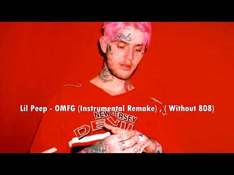 Lil Peep - OMFG (Instrumental Remake) , ( Without 808)