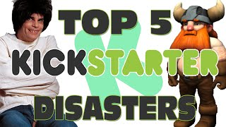 Top 5 Kickstarter Disasters - GFM