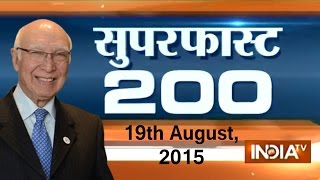 Superfast 200 | 19th August, 2015 - India TV