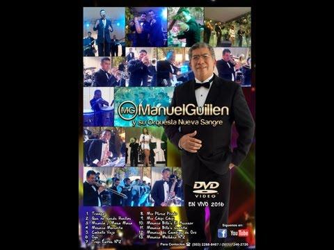Manuel Guillen y su Orquesta Nueva Sangre, En Vivo 2016, completo