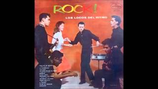 Full album Los locos del ritmo- Rock!