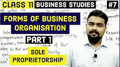 #7, Sole Proprietorship   Forms Of Business Organizations   Class 11   Business Studies