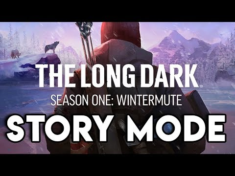 STORY MODE! THE WINTER MUTE! | The Long Dark 1.0 Gameplay #1