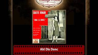 Collete Renard & Raymond Legrand And His Orchestra – Ah! Dis Donc