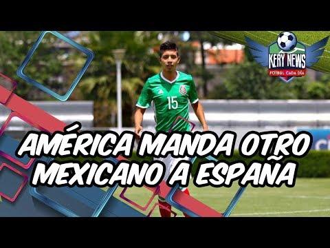 AMÉRICA MANDA OTRO MEXICANO A EUROPA Y QUIERE DELANTERO DE 25 MILLONES   FICHAJES EUROPEOS