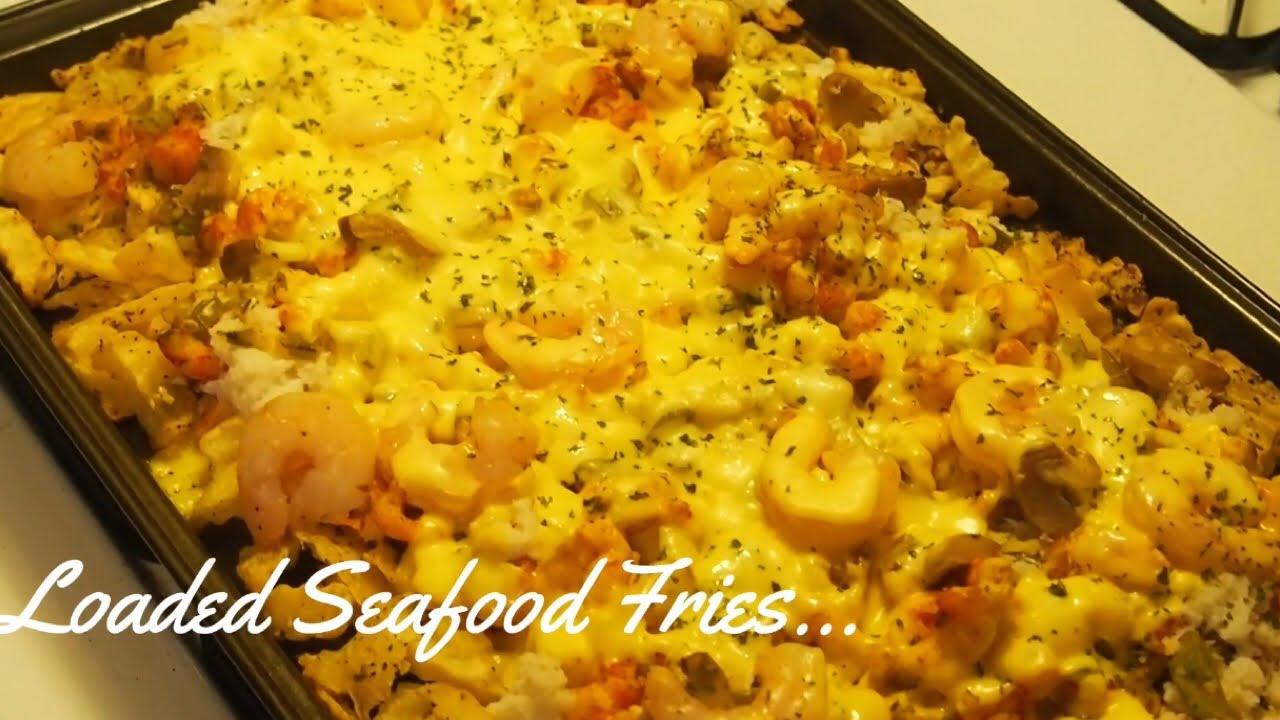 Loaded Seafood Fries 😋