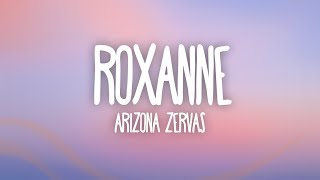 Arizona Zervas - ROXANNE (Lyrics) Rocksand
