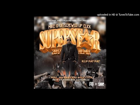 Mike D - Superstar 2017 Remix Ft Big Baby, Billy Cook