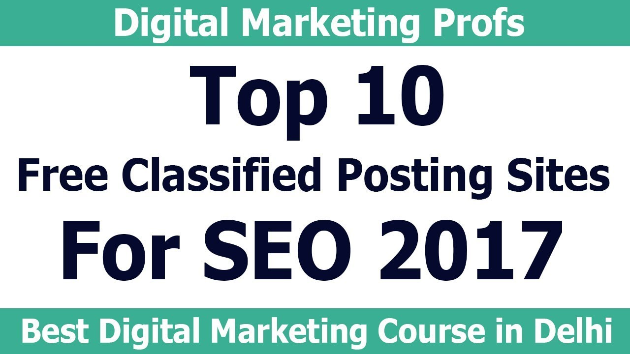 Top 10 High PR Classified Ad Submission Site List 2017 | Digital Marketing  Profs