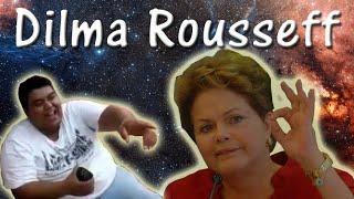 Dilma Rousseff - Zueira Meme #02