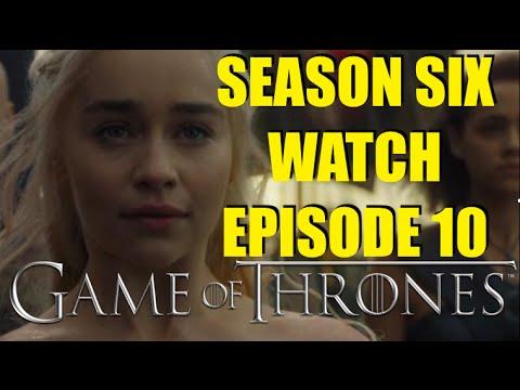 Preston's Game of Thrones Season Six Watch Episode 10